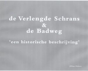 de Verlengde Schrans & de Badweg